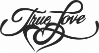 True love sign heart - For Laser Cut DXF CDR SVG Files - free download