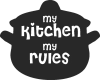 My kitchen my rules - DXF CNC dxf for Plasma Laser Waterjet Plotter Router Cut Ready Vector CNC file