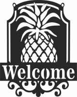 Pineapple welcome plaque  - For Laser Cut DXF CDR SVG Files - free download
